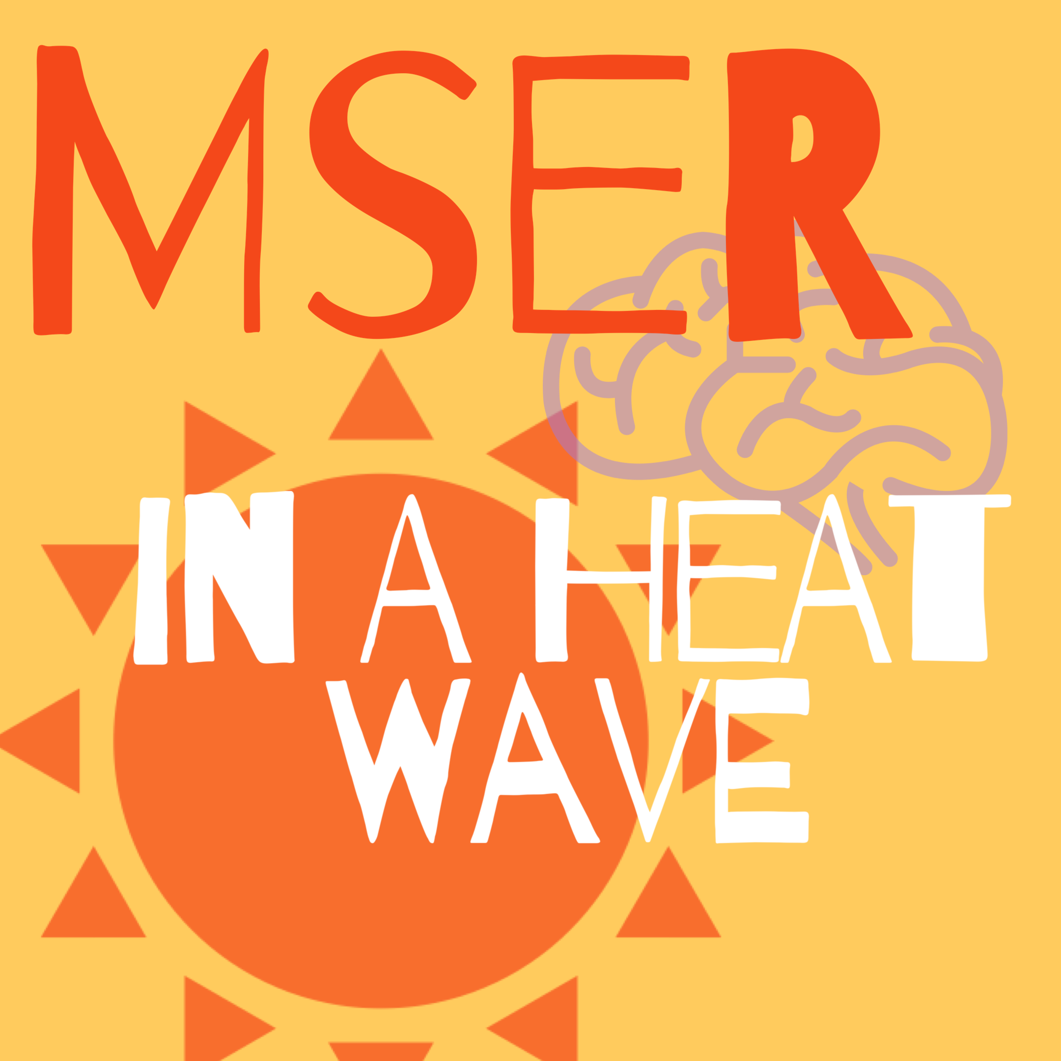 mser in a heat wave written on orange sun