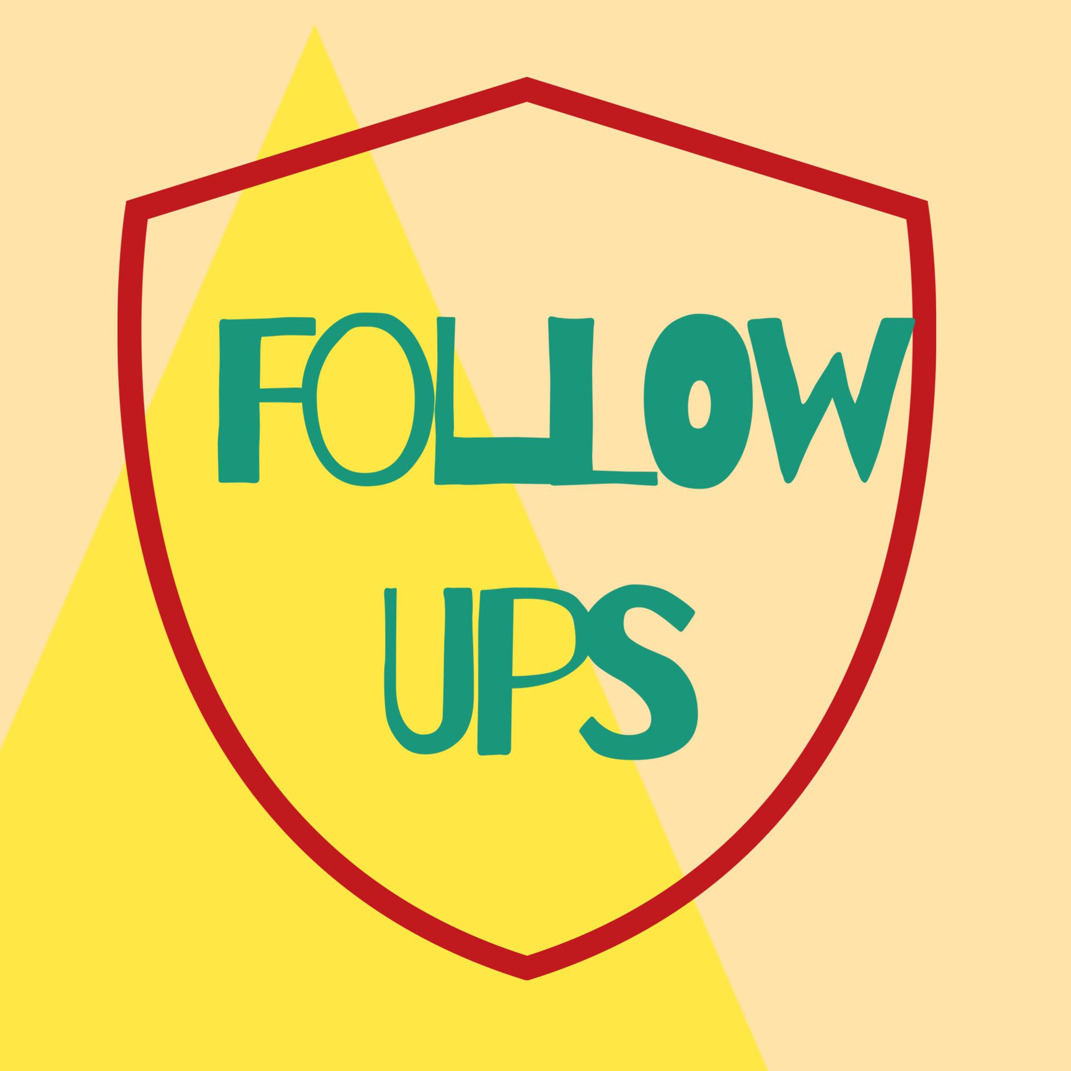 follow ups written in green on
